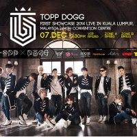 [M'SIA] Topp Dogg First Showcase in KualaLumpur