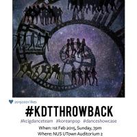 NUS' Korean Cultural Interest Group Dance Team presents#KDTthrowback